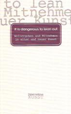1995_it_is_dangerous_to_lean_out